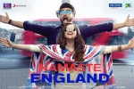 Namaste England Hindi Movie